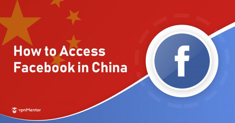 How to Access Facebook in China