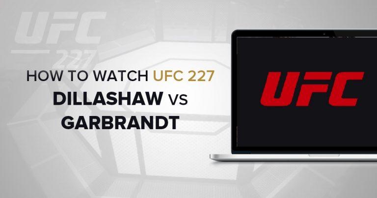 Watch UFC 227