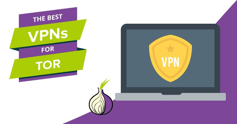 The Best VPNs for Tor