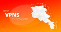 ТОП-5 быстрых и надежных VPN для Армении в 2021
